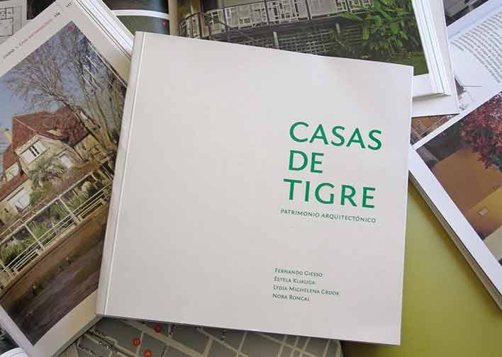 Un libro que rescata el patrimonio arquitectónico del Municipio de Tigre