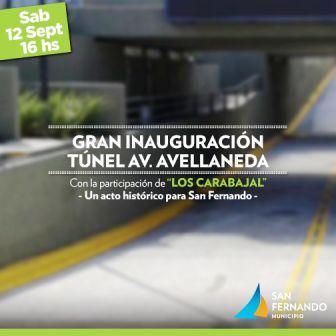 """San Fernando inaugura  el Túnel de Av. Avellaneda con el show musical de """"Los Carabajal"""""""