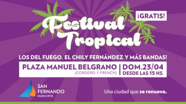 Los del fuego y Chily Fernández, en el festival tropical de San Fernando