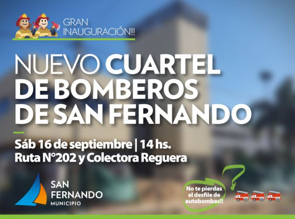 Se inaugura el nuevo Cuartel de Bomberos de San Fernando