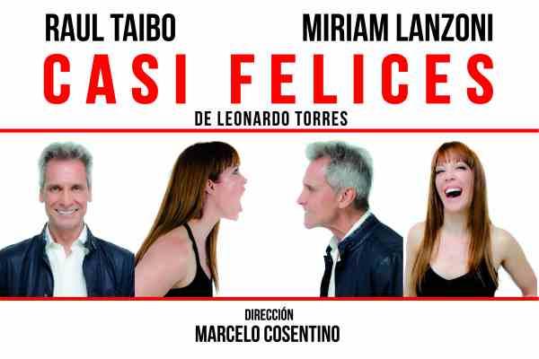 """Teatro en San Isidro: función gratuita de """"Casi Felices"""", la comedia protagonizada por Raúl Taibo y Miriam Lanzoni"""