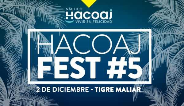 Se viene una nueva edición del Hacoaj Fest