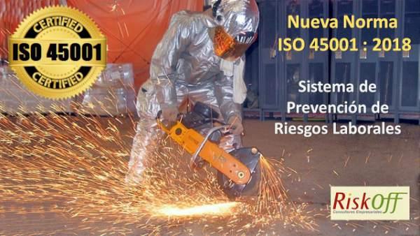 Nueva Norma ISO 45001, Preparándonos para el futuro de la gestión ocupacional, de salud y seguridad.