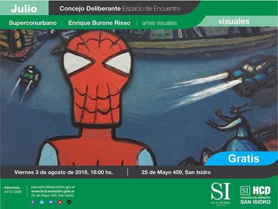 """La exposición """"Superconurbano"""" de Enrique Burone Risso se inaugurará el viernes 3 de agosto, a las 18, en el Concejo Deliberante de San Isidro (25 de Mayo 459). Con entrada gratuita, puede visitarse hasta el jueves 16 de agosto."""