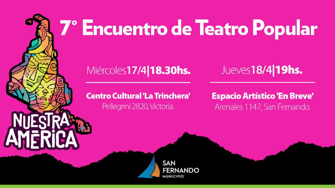 """San Fernando es sede del 7mo Encuentro de Teatro Popular """"Nuestra América"""""""