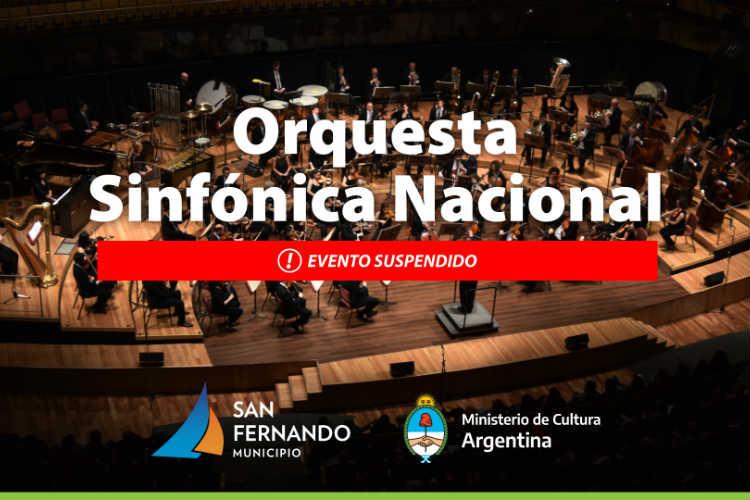 San Fernando suspendió el concierto de la Orquesta Sinfónica Nacional