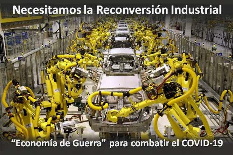 Necesitamos la Reconversión Industrial