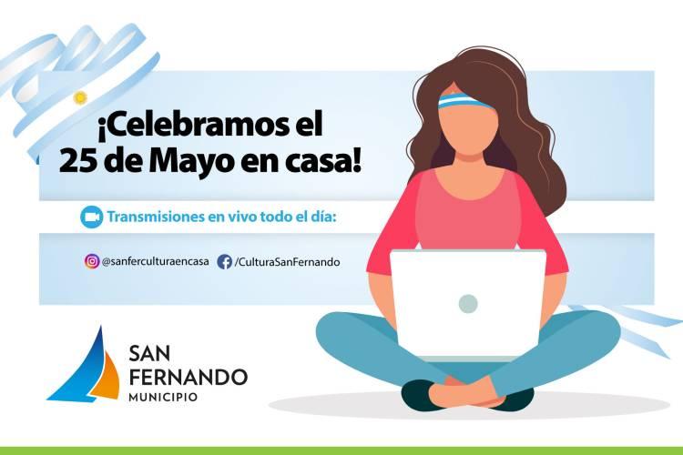 San Fernando transmitirá en vivo más propuestas culturales el 25 de Mayo