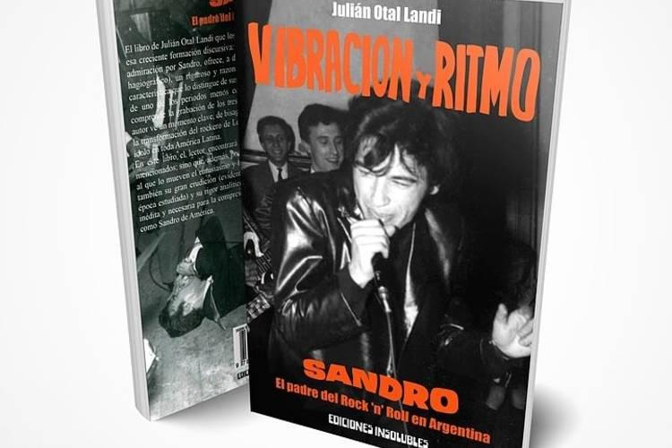 Llega el libro que faltaba: Sandro, el padre del rock 'n' roll en Argentina